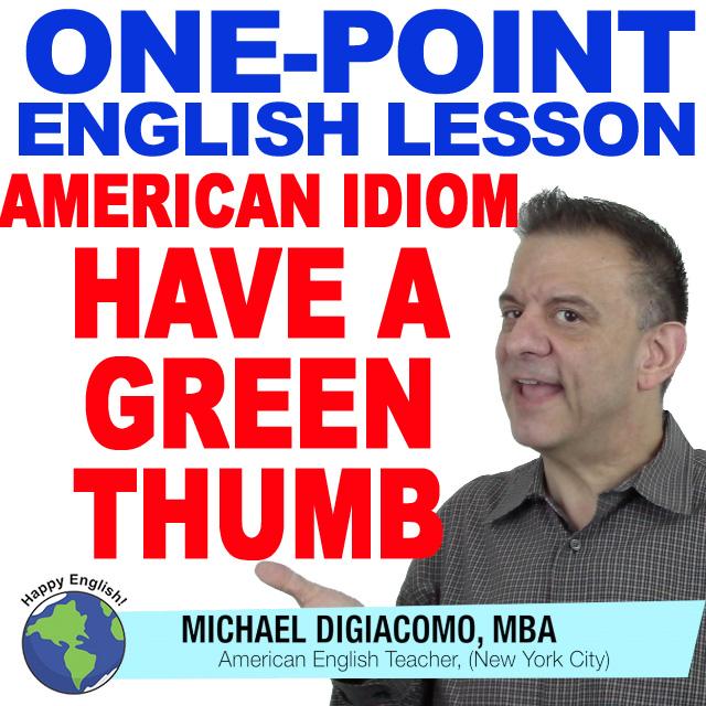 learn-english-free-lesson-ID-GREEN-THUMB