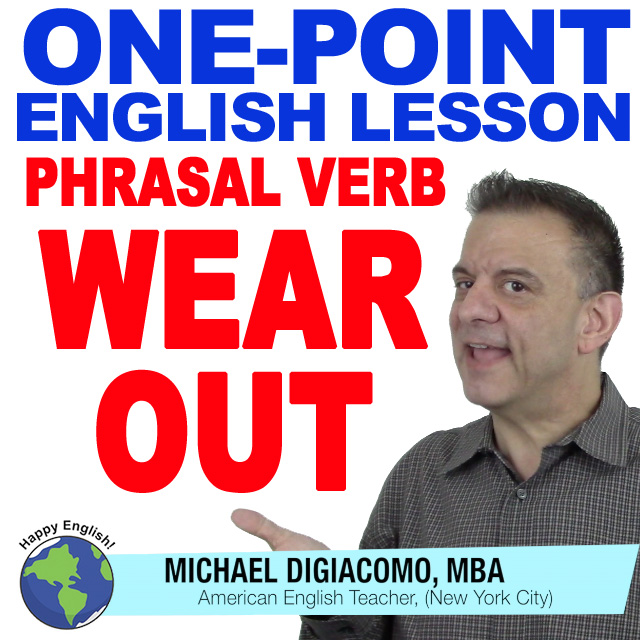 learn-english-free-lesson-PV-WEAR-OUT