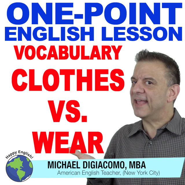 learn-english-free-lesson-VOCAB-CLOTHES-VS-WEAR