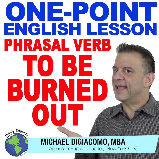 learn-english-free-lesson-BE-BURNED-OUT