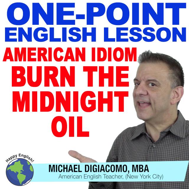 learn-english-free-lesson-BURN-MIDNIGHT-OIL
