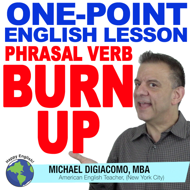 learn-english-free-lesson-BURN-UP
