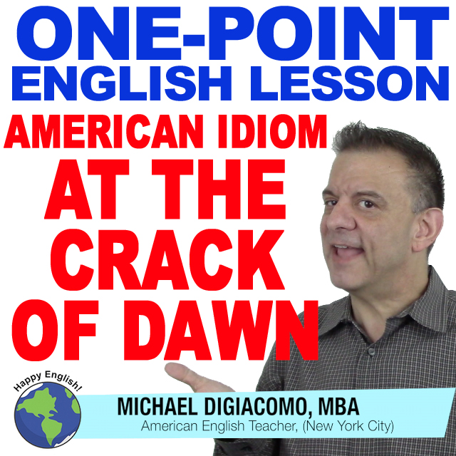 learn-english-free-lesson-CRACK-OF-DAWN
