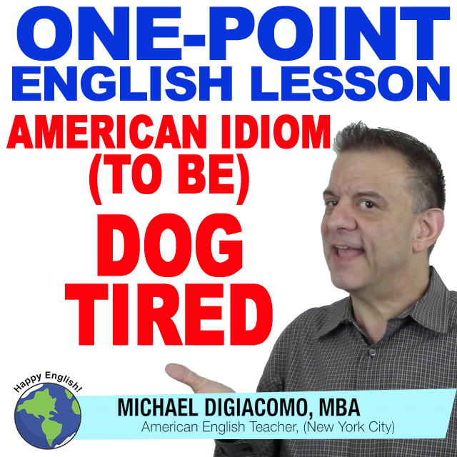 learn-english-free-lesson-DOG-TIRED