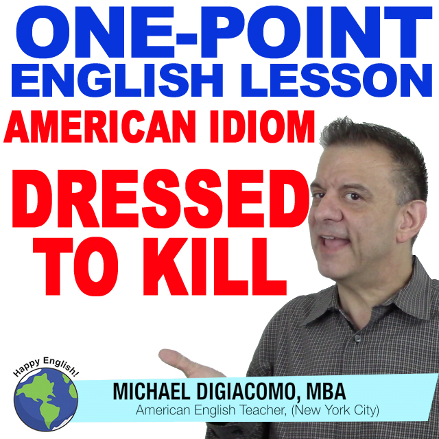 learn-english-free-lesson-DRESSED-TO-KILL
