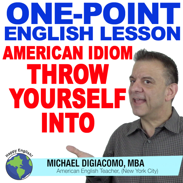 learn-english-free-lesson-THROW-YOURSELF-INTO