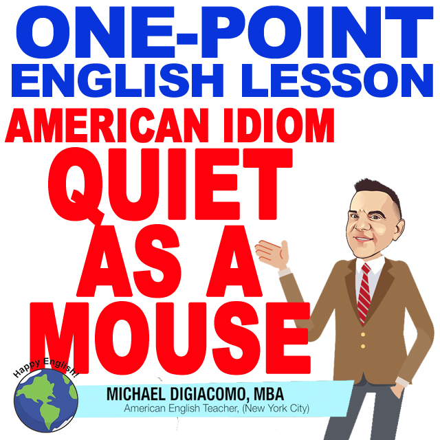 learn-english-free-lesson-QUIET-AS-A-MOUSE