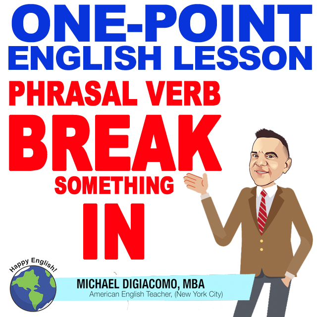 learn-english-free-lesson-break-something-in