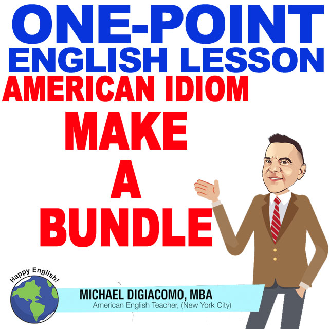 learn-english-free-lesson-MAKE-A-BUNDLE