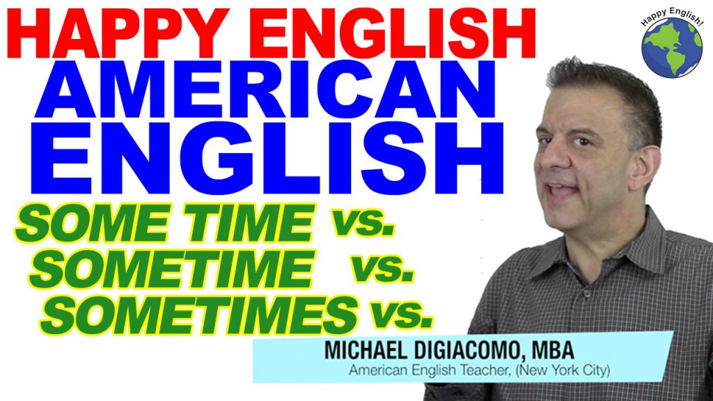 some-time-HAPPY-ENGLISH-LESSON-AMERICAN-ENGLISH-2020