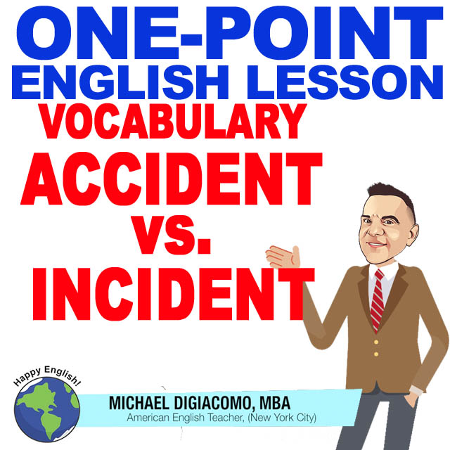 learn-english-free-lesson-accident-vs-incident