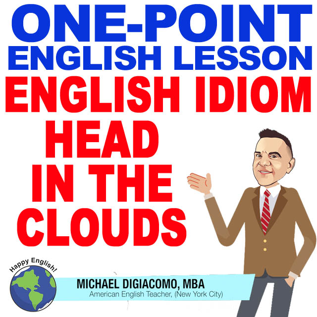 learn-english-free-lesson-HEAD-IN-CLOUDS