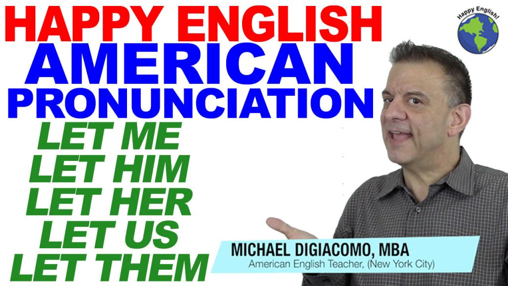pronunciation-LET-PRONOUNS-HAPPY-ENGLISH-LESSON-AMERICAN-ENGLISH-2020