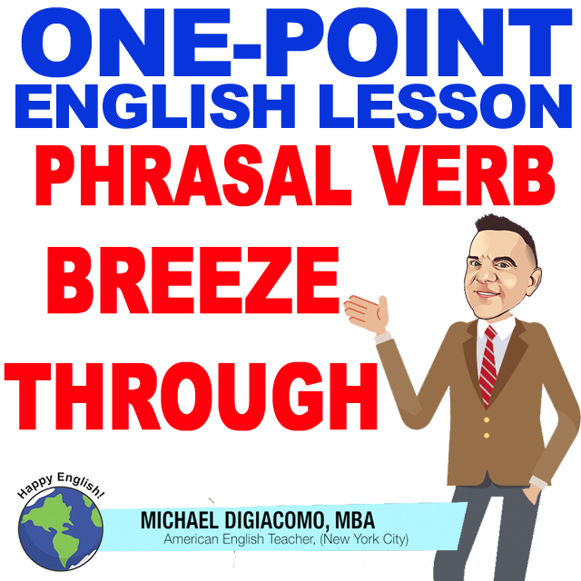 learn-english-free-lesson-BREEZE-THROUGH-MEANING