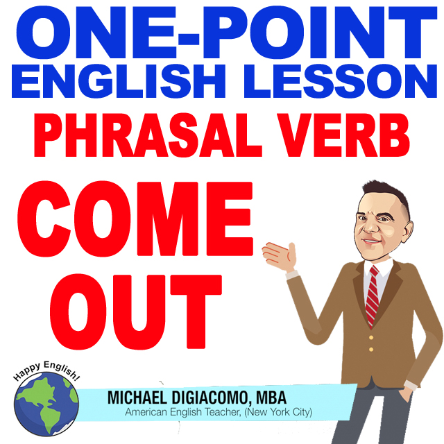 learn-english-free-lesson-COME-OUT-MEANING