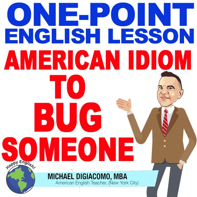 learn-english-free-lesson-bug-MEANING