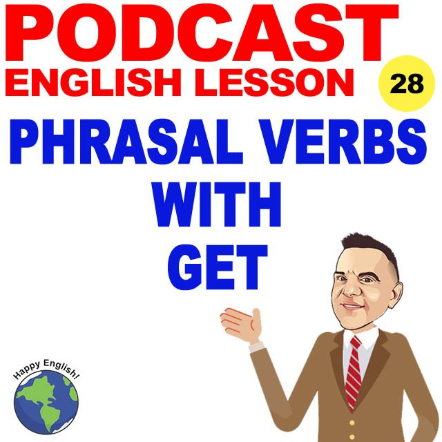 PODCAST-ENGLISH-PHRASAL-VERBS-GET