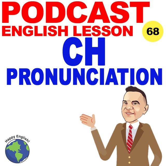 PODCAST-ENGLISH-CH-PRONUNCIATION