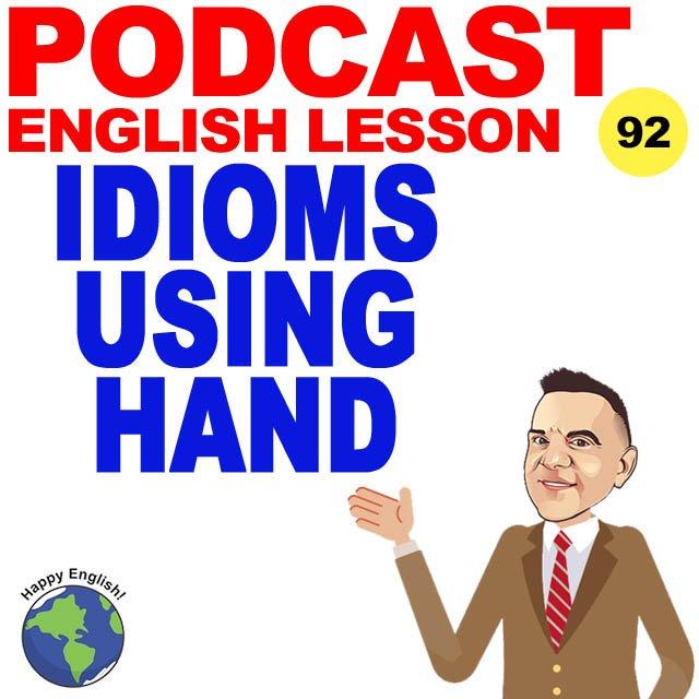 PODCAST-ENGLISH-HAND-IDIOMS