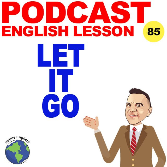 PODCAST-ENGLISH-LET-IT-GO