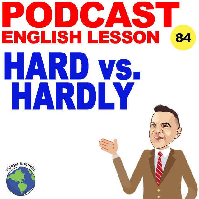 PODCAST-ENGLISH-hard-vs-hardly