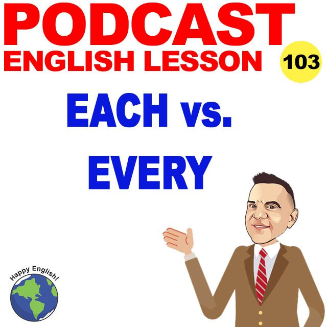 PODCAST-ENGLISH-EACH-EVERY