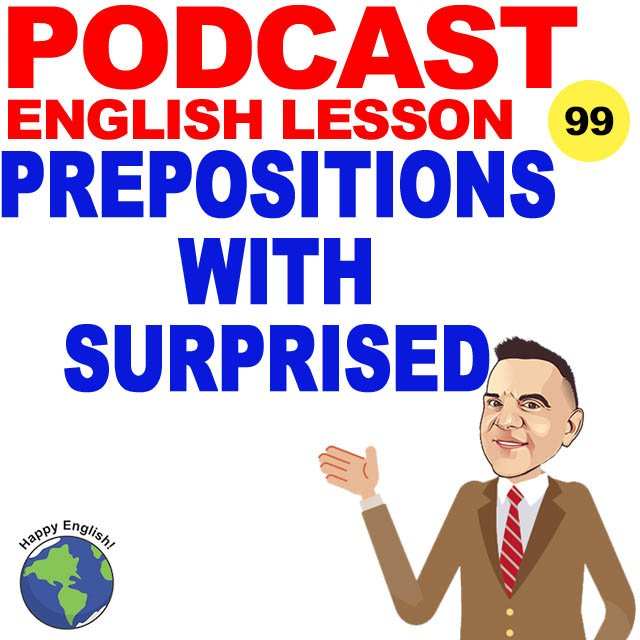 PODCAST-ENGLISH-PREPOSITIONS-SURPRISED