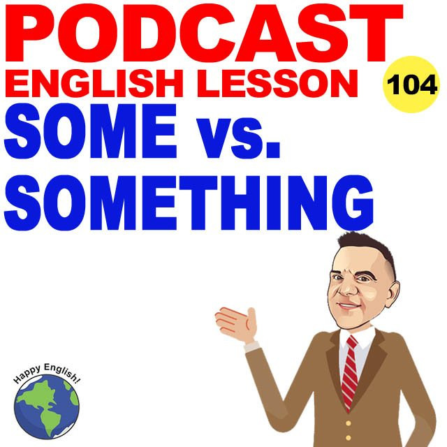 PODCAST-ENGLISH-SOME-SOMETHING
