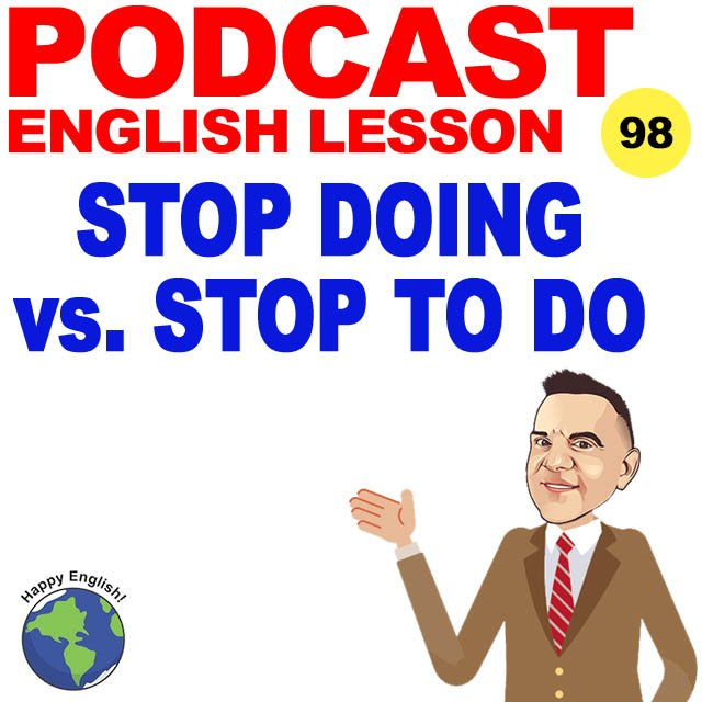 PODCAST-ENGLISH-STOP-DOING-VS-STOP-TO-DO