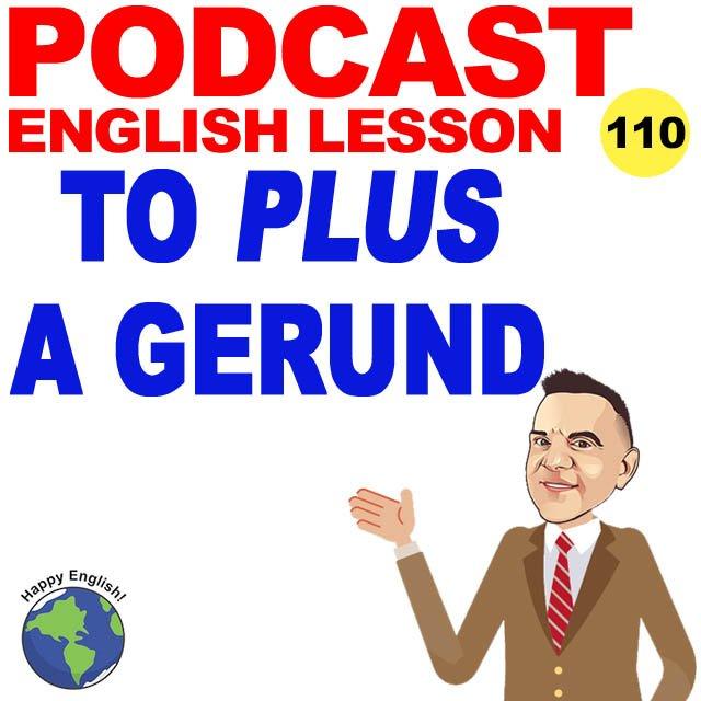 PODCAST-ENGLISH-TO-PLUS-GERUND