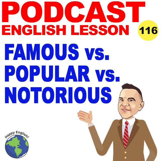 PODCAST-ENGLISH-famous-popullar-notorious