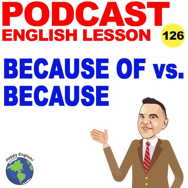 PODCAST-ENGLISH-BECAUSE-OF