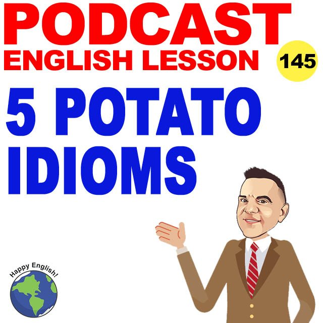 PODCAST-ENGLISH-POTATO-IDIOMS