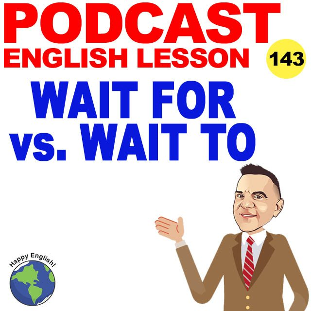 PODCAST-ENGLISH-WAIT-FOR-TO