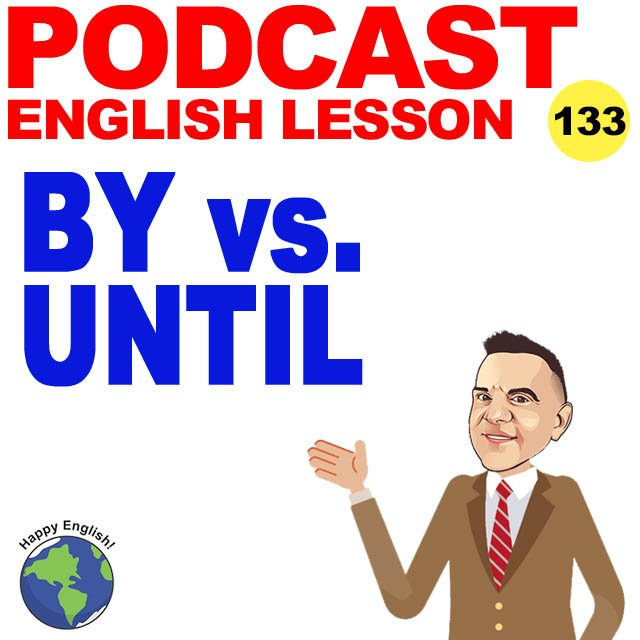 PODCAST-ENGLISH-by-vs-until