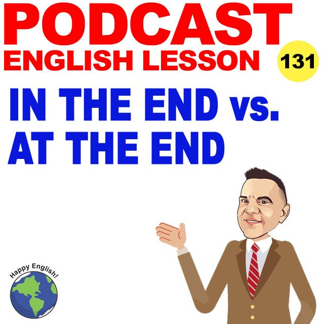 PODCAST-ENGLISH-in-the-end-at-the-end