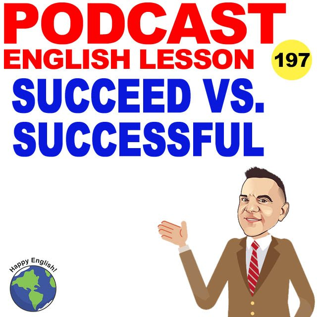 PODCAST-ENGLISH-SUCCEED-SUCCESSFUL