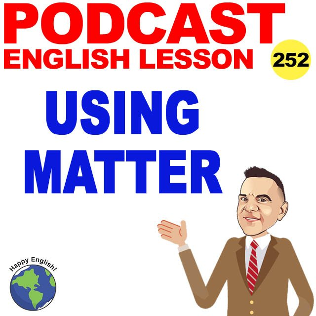 PODCAST-ENGLISH-HOW-TO-USE-MATTER