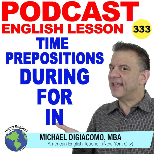 PODCAST-ENGLISH-DURING-FOR-IN