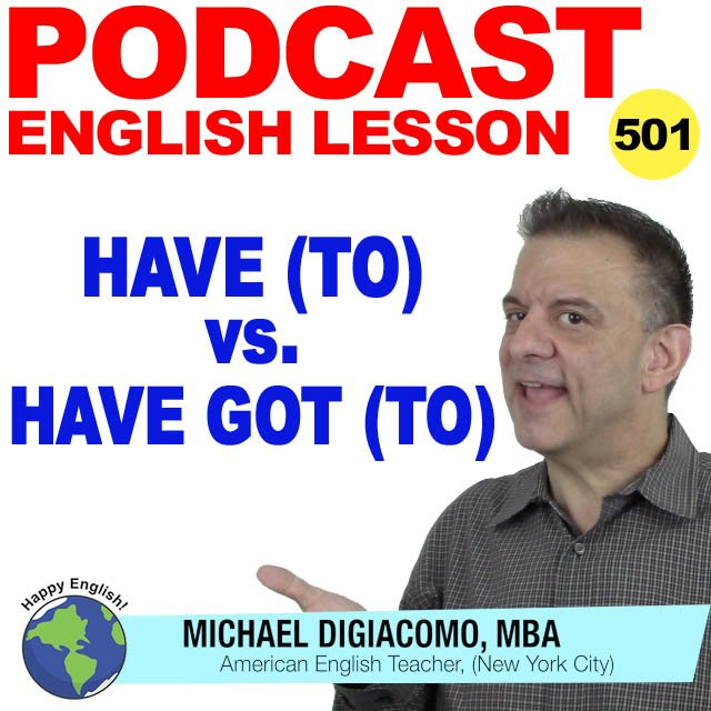 PODCAST-ENGLISH-have-vs-have-got-to