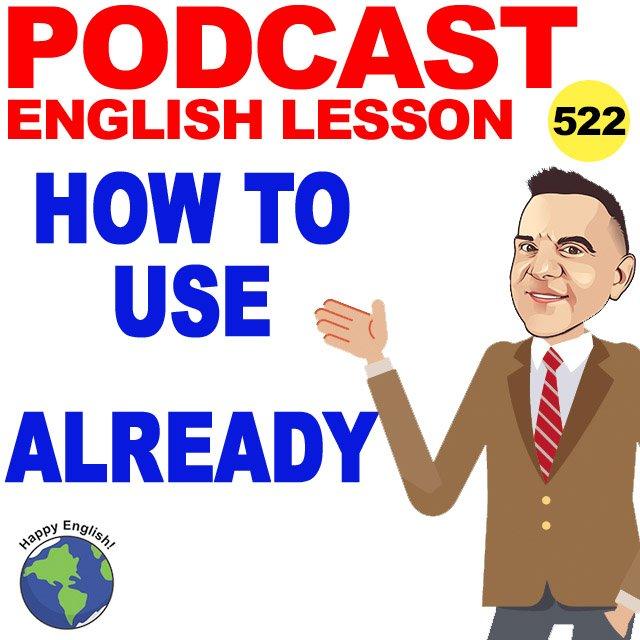 PODCAST-ENGLISH-already
