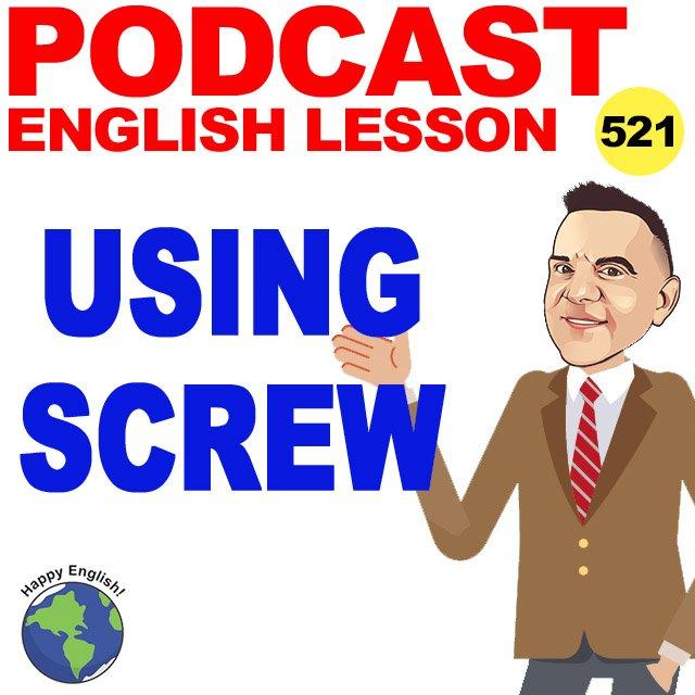 PODCAST-ENGLISH-using-screw