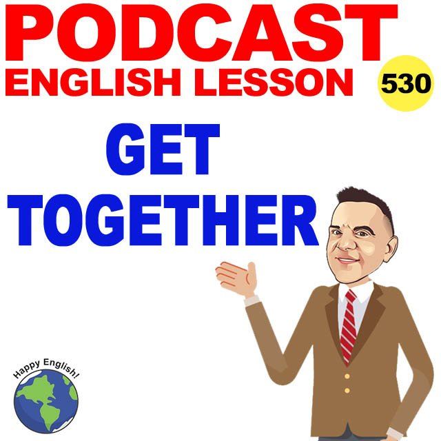 PODCAST-ENGLISH-get-together