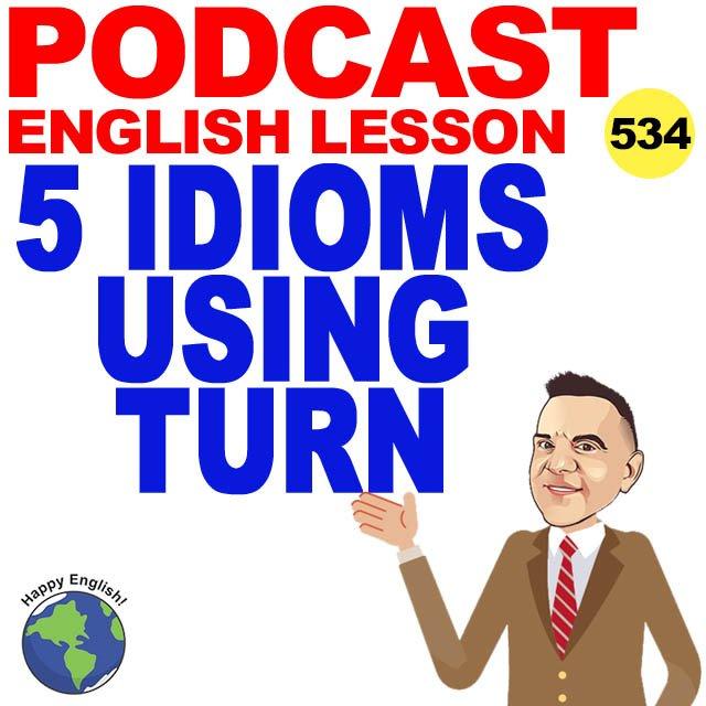 PODCAST-ENGLISH-TURN-idioms