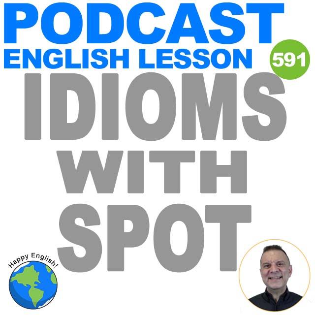 PODCAST-ENGLISH-2021-SPOT-IDIOMS