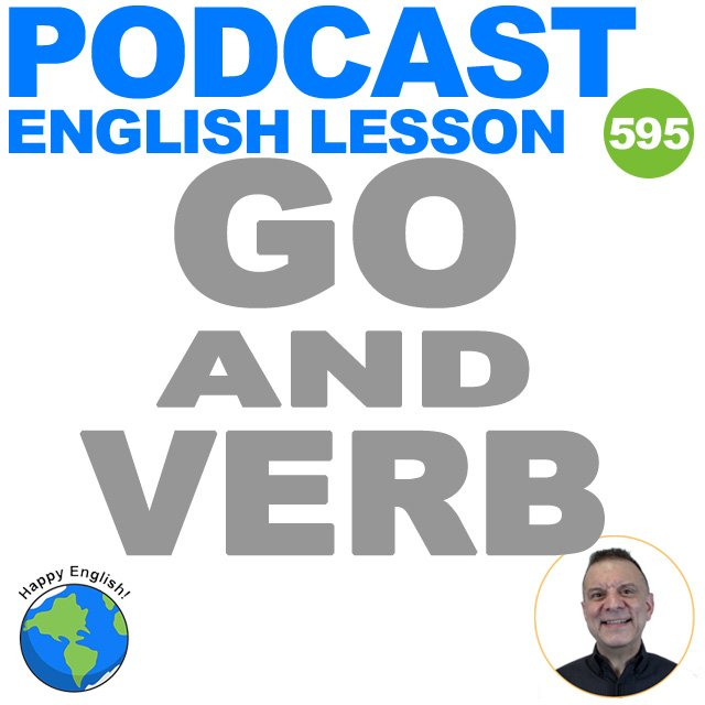 PODCAST-ENGLISH-2021-GO-AND-VERB