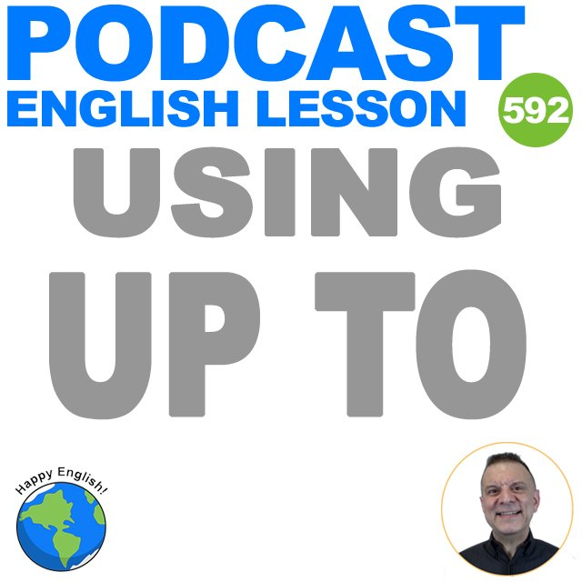 PODCAST-ENGLISH-2021-USING-UP-TO