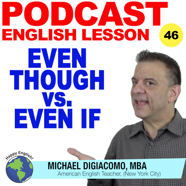 PODCAST-ENGLISH-EVEN-THOUGH-IF