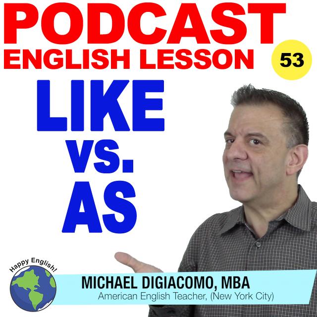 PODCAST-ENGLISH-like-vs-as