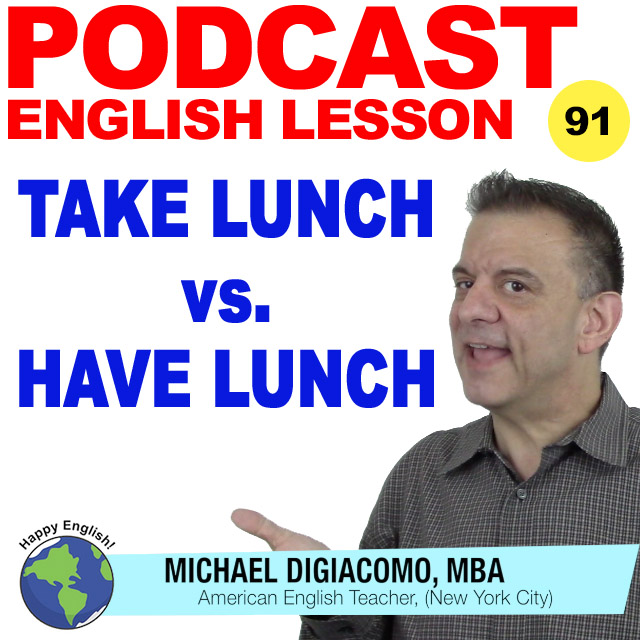 PODCAST-ENGLISH-91-take-lunch-vs-have-lunch